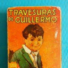 Libros antiguos: RICHMAL CROMPTON TRAVESURAS DE GUILLERMO PRIMERA EDICIÓN SEPTIEMBRE 1935 EDITORIAL MOLINO. Lote 165371628