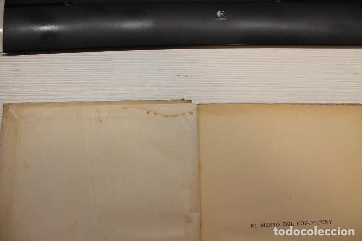 Libros antiguos: EL MINYÓ DEL COP DE PUNY, ILUSTRADO POR OPISSO, CLOVIS EIMERIC, ED. JOVENTUT, 1934, PRIMERA EDICIÓN - Foto 4 - 165744298