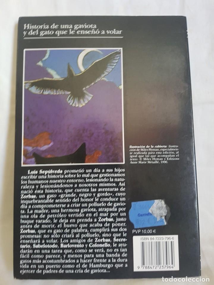 Libros antiguos: LUIS SEPULVEDA. HISTORIA DE UNA GAVIOTA - Foto 2 - 166400658