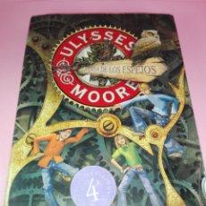 Libros antiguos: LIBRO-ULYSSES MOORE-LA CASA DE LOS ESPEJOS-MONTENA-LA CASA DE LOS ESPEJOS-TERCER CUADERNO-BUEN ESTAD. Lote 166453054
