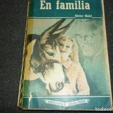 Libros antiguos: EN FAMILIAPOR HECTOR MALOT- 1957. Lote 167164628