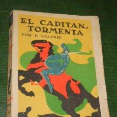 Libros antiguos: EL CAPITAN TORMENTA, DE EMILIO SALGARI - ED.SATURNINO CALLEJA. Lote 167633264