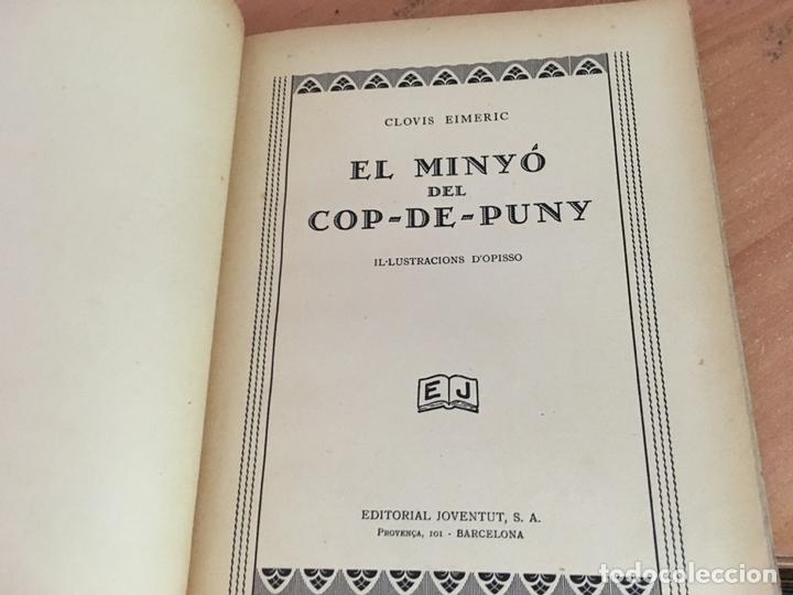 Libros antiguos: EL MINYO DEL COP DE PUNY (CLOVIS EIMERIC) OPISSO PRIMERA EDICION 1934 (LB36) - Foto 2 - 167664580