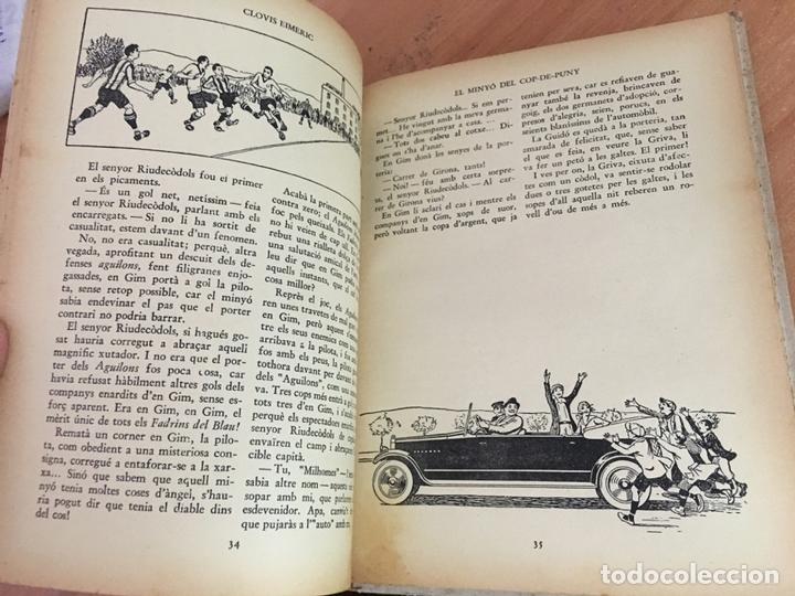 Libros antiguos: EL MINYO DEL COP DE PUNY (CLOVIS EIMERIC) OPISSO PRIMERA EDICION 1934 (LB36) - Foto 6 - 167664580