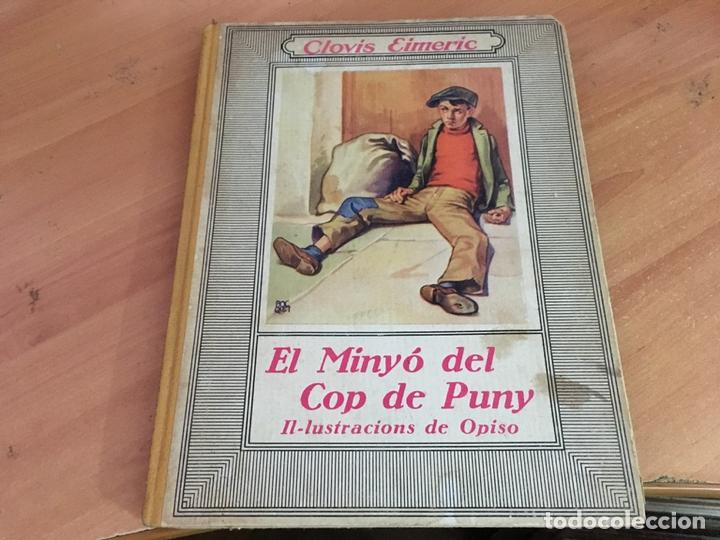 EL MINYO DEL COP DE PUNY (CLOVIS EIMERIC) OPISSO PRIMERA EDICION 1934 (LB36) (Libros Antiguos, Raros y Curiosos - Literatura Infantil y Juvenil - Novela)