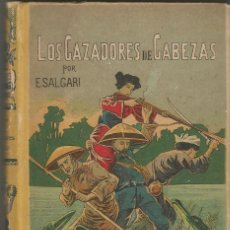 Libros antiguos: LOS CAZADORES DE CABEZAS. EMILIO SALGARI. EDITORIAL SATURNINO CALLEJA. TAPA DURA AÑOS 20.. Lote 167740500