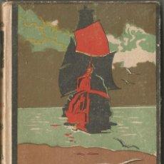 Libros antiguos: DOS ABORDAJES. TOMO I. EMILIO SALGARI. EDITORIAL CALLEJA. TAPA DURA. AÑOS 20.. Lote 167750136