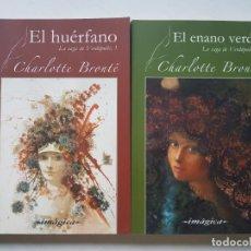 Libros antiguos: 2 LIBROS DE CHARLOTTE BRONTE SAGA VERDOPOLIS . Lote 167860684
