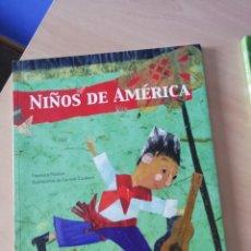 Libros antiguos: NIÑOS DE AMÉRICA. RECOPILACIÓN DE HISTORIAS DE NIÑOS DE DIFERENTES PAÍSES AMERICANOS.. Lote 168268452