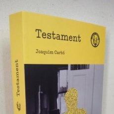 Libros antiguos: TESTAMENT JOAQUIM CARBÓ. Lote 168497012