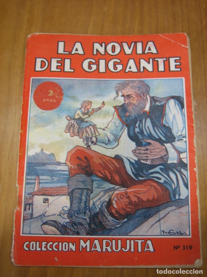 LA NOVIA DEL GIGANTE (Libros Antiguos, Raros y Curiosos - Literatura Infantil y Juvenil - Novela)