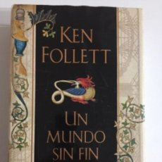 Libros antiguos: UN MUNDO SIN FIN - KEN FOLLETT #1 T3. Lote 170555780