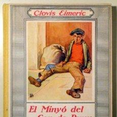 Libros antiguos: EIMERIC, CLOVIS - OPISO - EL MINYÓ DEL COP DEL PUNY - BARCELONA 1934 - MOLT IL·LUSTRAT - 1ª EDIC.. Lote 170583183