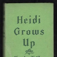 Libros antiguos: CHARLES TRITTEN: HEIDI GROWS UP. COLLINS, LONDON AND GLASGOW, 1968. Lote 170750905