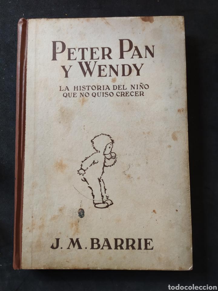 J.M.BARRIE.PETER PAN Y WENDY. ED. JUVENTUD.1934 (Libros Antiguos, Raros y Curiosos - Literatura Infantil y Juvenil - Novela)