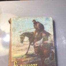 Libros antiguos: EL QUIJOTE. EDICIÓN ESCOLAR. 1949.. Lote 171450574