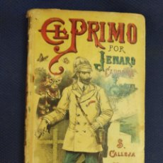 Libros antiguos: EL PRIMO CARDONA, JENARO. AUTORES CELEBRES LXXVIII. CALLEJA. MADRID, PRINC. S.XX. Lote 171528427