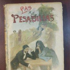 Libros antiguos: LAS PESADILLAS. TOUDOUCE, GUSTAVO. AUTORES CELEBRES VIII. CALLEJA. MADRID, PRINC. S.XX. Lote 171526577