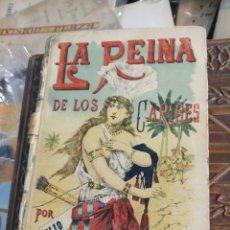 Libros antiguos: LA REINA DE LOS CARIBES. EMILIO SALGARI - 2 TOMOS. CALLEJA. MADRID, PRINC. S.XX.. Lote 171531950
