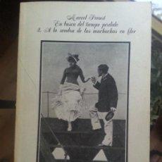 Libros antiguos: A LA SOMBRA DE LAS MUCHACHAS EN FLOR.. Lote 172008442