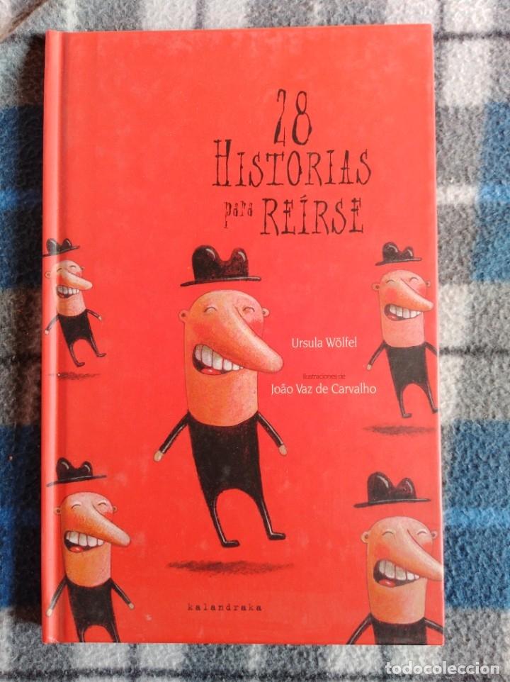 28 HISTORIAS PARA REIRSE (Libros Antiguos, Raros y Curiosos - Literatura Infantil y Juvenil - Novela)