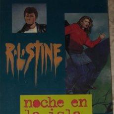 Libros antiguos: R L STINE NOCHE EN LA ISLA LA CALLE DEL TERROR 10. Lote 172631530