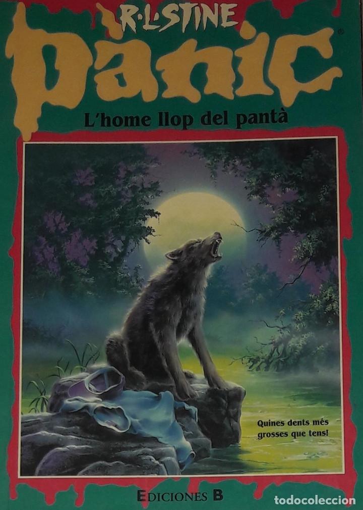 R L STINE PANIC L'HOME LLOP DEL PANTA LLIBRE EN CATALA EDICIONES B (Libros Antiguos, Raros y Curiosos - Literatura Infantil y Juvenil - Novela)