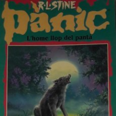 Libros antiguos: R L STINE PANIC L'HOME LLOP DEL PANTA LLIBRE EN CATALA EDICIONES B. Lote 172631580