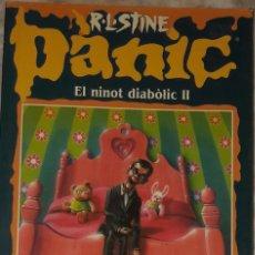 Libros antiguos: R L STINE PANIC EL NINOT DIABOLIC II LLIBRE EN CATALA EDICIONES B. Lote 172631629