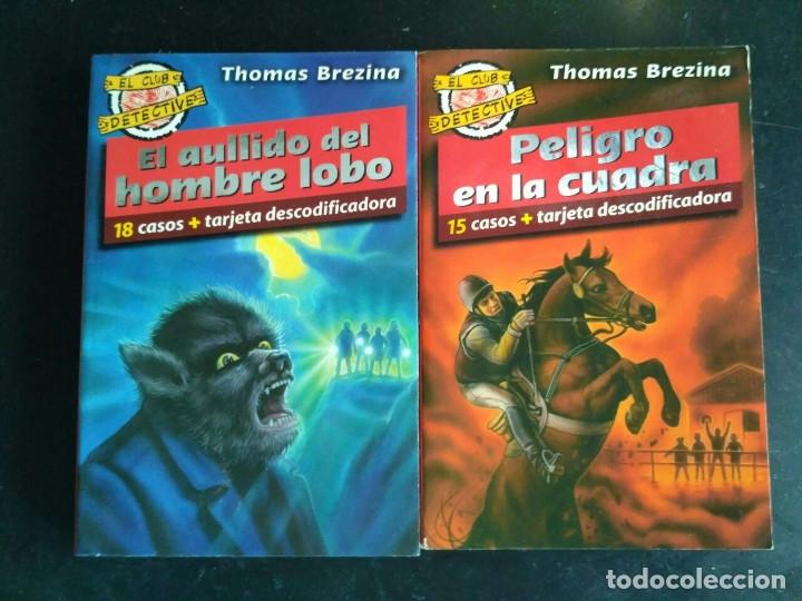 EL CLUB DETECTIVE: 2 EL AULLIDO DEL HOMBRE LOBO Y 4 PELIGRO EN LA CUADRA (Libros Antiguos, Raros y Curiosos - Literatura Infantil y Juvenil - Novela)