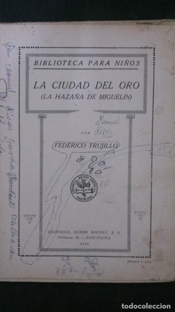 Libros antiguos: LA CIUDAD DEL ORO (LA HAZAÑA DE MIGUELÍN)-FEDERICO TRUJILLO-(EDITORIAL RAMÓN SOPENA-1934) - Foto 2 - 173071550