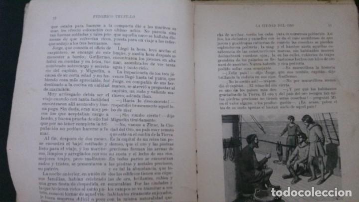 Libros antiguos: LA CIUDAD DEL ORO (LA HAZAÑA DE MIGUELÍN)-FEDERICO TRUJILLO-(EDITORIAL RAMÓN SOPENA-1934) - Foto 4 - 173071550