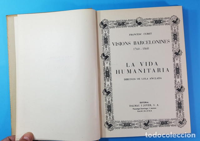 Libros antiguos: VISIONS BARCELONINES 1760-1860 FRANCESC CURET, DIBUJOS LOLA ANGLADA, DALAMAU I JOVER 1954, 10 TOMOS - Foto 9 - 173637517