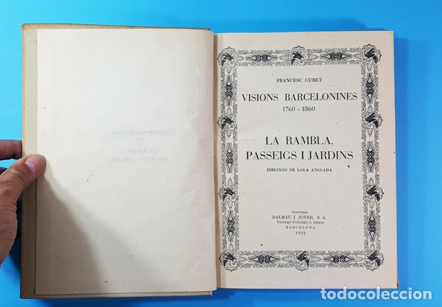Libros antiguos: VISIONS BARCELONINES 1760-1860 FRANCESC CURET, DIBUJOS LOLA ANGLADA, DALAMAU I JOVER 1954, 10 TOMOS - Foto 10 - 173637517