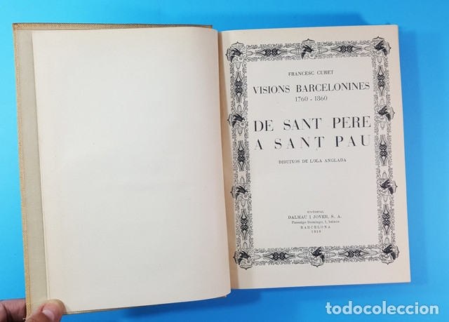 Libros antiguos: VISIONS BARCELONINES 1760-1860 FRANCESC CURET, DIBUJOS LOLA ANGLADA, DALAMAU I JOVER 1954, 10 TOMOS - Foto 12 - 173637517