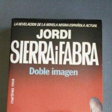 Libros antiguos: DOBLE IMAGEN - JORDI SIERRA I FABRA. Lote 174109400