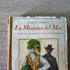 Libros antiguos: LA MINYONA DEL MAS. Lote 174291889