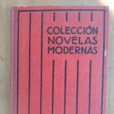Libros antiguos: LA ATRACCION DEL ABISMO DE JAMES OLIVER CURWOOD. PRIMERA EDICION EN ESPAÑOL, 1931. Lote 174309333