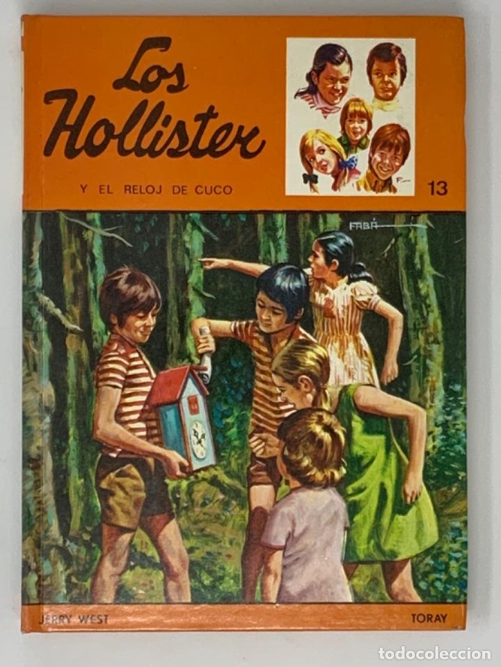LOS HOLLISTER Nº 13. 6ª EDICIÓN AÑO 1978 (Libros Antiguos, Raros y Curiosos - Literatura Infantil y Juvenil - Novela)