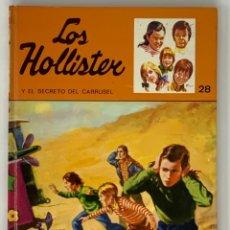 Libros antiguos: LOS HOLLISTER Nº 28. 7ª EDICIÓN AÑO 1979. Lote 174466237