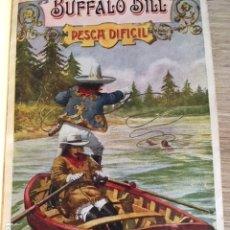 Libros antiguos: AVENTURAS EXTRAORDINARIAS DE BUFFALO BILL. PESCA DIFICIL.. Lote 174502122