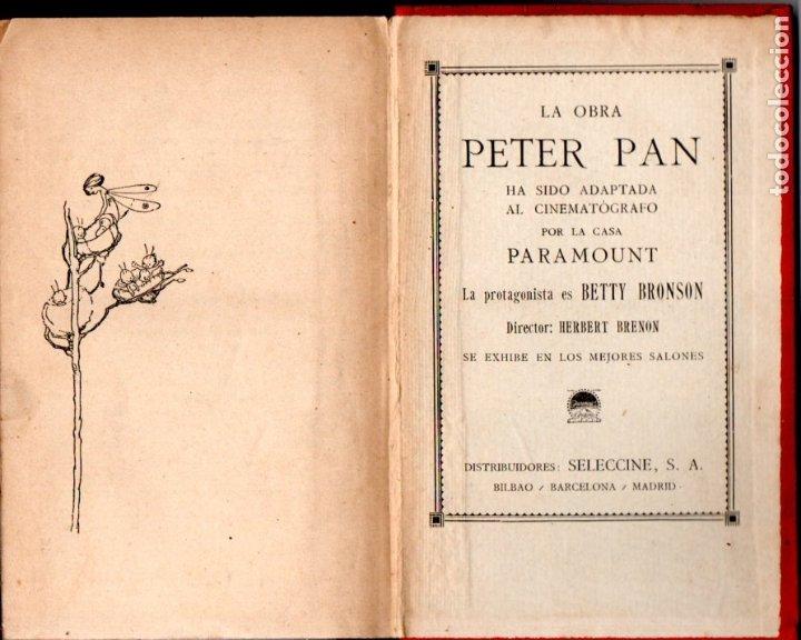 Libros antiguos: J. M. BARRIE : PETER PAN Y WENDY - EDITORIAL JUVENTUD, 1925 - PRIMERA EDICIÓN ESPAÑOLA - Foto 2 - 175397468