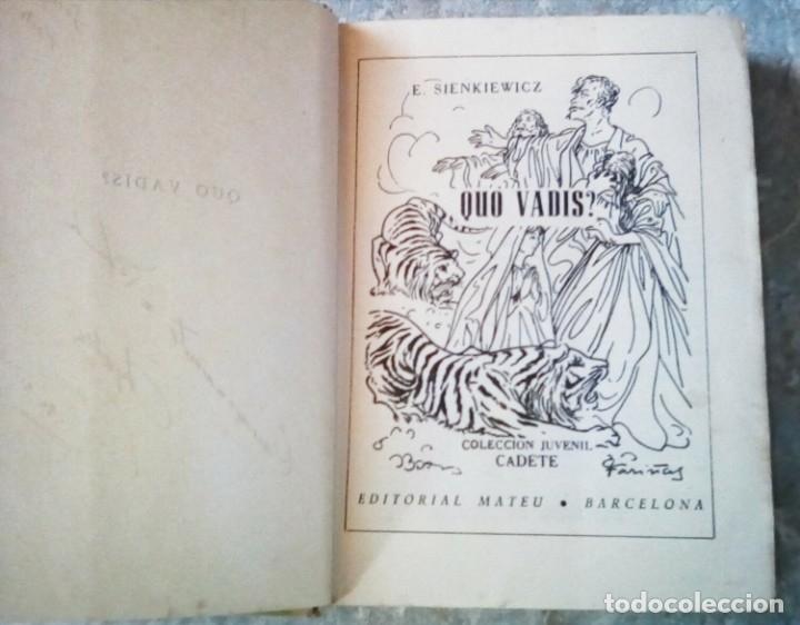 Libros antiguos: Quo Vadis?, de Henry Sienkiewicz. Colección Juvenil Cadete de la Editorial Mateu (1950 aprox.) - Foto 3 - 176205095