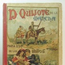 Libros antiguos: DON QUIJOTE DE LA MANCHA PARA USO DE LOS NIÑOS. SUCESORES DE HERNANDO MADRID.. Lote 176585595