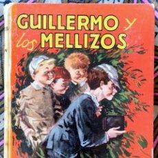 Libros antiguos: GUILLERMO Y LOS MELLIZOS - RICHMAL CROMPTON. Lote 176607087
