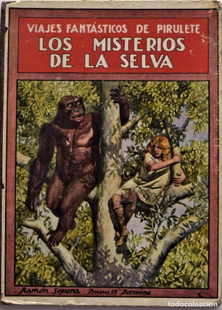 LOS MISTERIOS DE LA SELVA, VIAJES FANTÁSTICOS DE PIRULETE - FEDERICO TRUJILLO - RAMÓN SOPENA 1922 (Libros Antiguos, Raros y Curiosos - Literatura Infantil y Juvenil - Novela)
