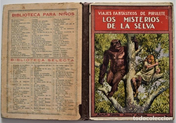 Libros antiguos: LOS MISTERIOS DE LA SELVA, VIAJES FANTÁSTICOS DE PIRULETE - FEDERICO TRUJILLO - RAMÓN SOPENA 1922 - Foto 2 - 176906075