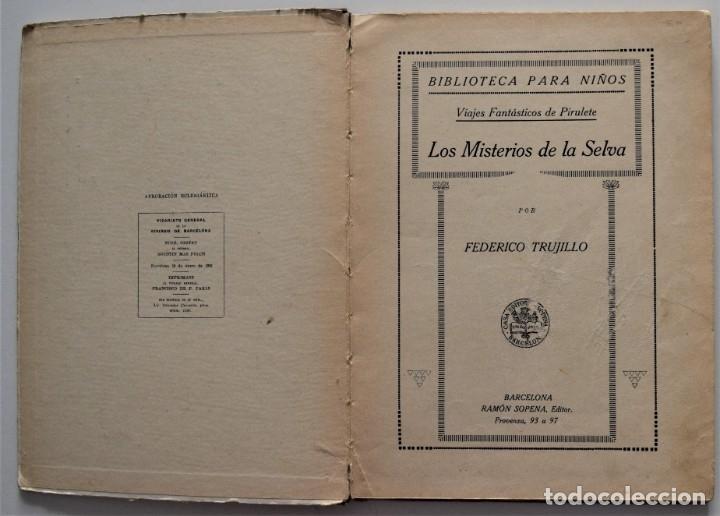 Libros antiguos: LOS MISTERIOS DE LA SELVA, VIAJES FANTÁSTICOS DE PIRULETE - FEDERICO TRUJILLO - RAMÓN SOPENA 1922 - Foto 3 - 176906075