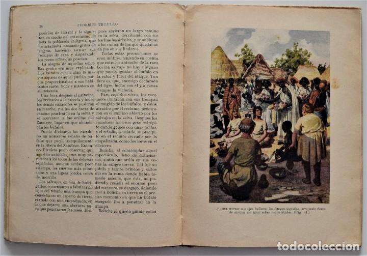 Libros antiguos: LOS MISTERIOS DE LA SELVA, VIAJES FANTÁSTICOS DE PIRULETE - FEDERICO TRUJILLO - RAMÓN SOPENA 1922 - Foto 5 - 176906075