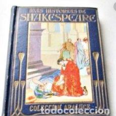 Libros antiguos: MAS HISTORIAS DE SHAKESPEARE, COLECCION ARALUCE. BARCELONA 1955. Lote 176993190